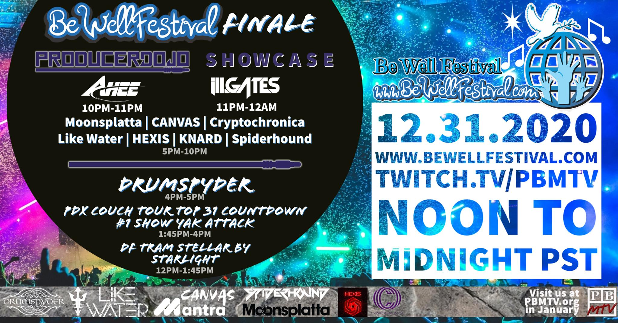 Be Well Festival NYE Finale - December 31, 2020 - Noon to midnite