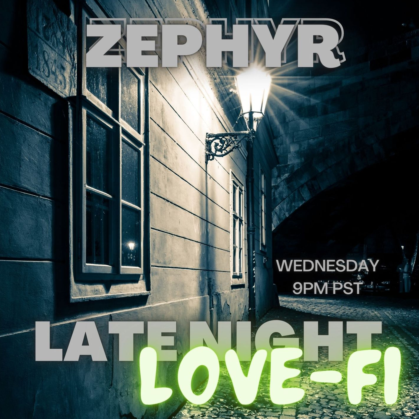 Late Night LoVeFi with Zephyr